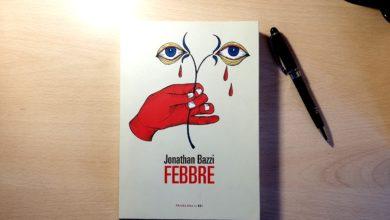 """Photo of """"Febbre"""" di Jonathan Bazzi, edizioni Fandango: libri in pillole"""