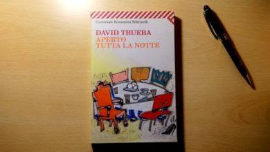"""Photo of """"Aperto tutta la notte"""" di David Trueba, edizioni Feltrinelli: libri in pillole"""